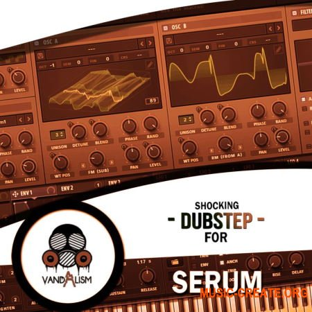Vandalism Sounds - Shocking Dubstep For Serum (WAV Serum presets) - сэмплы Dubstep