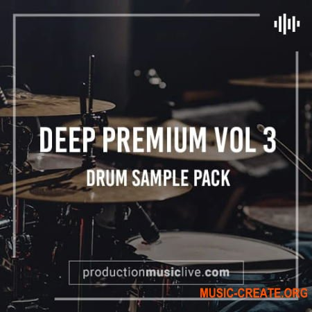 Production Music Live Deep Premium Vol.3 (WAV) - сэмплы ударных