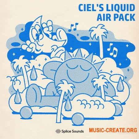 Splice Sound Ciel's Liquid Air Sample Pack (WAV) - сэмплы Techno