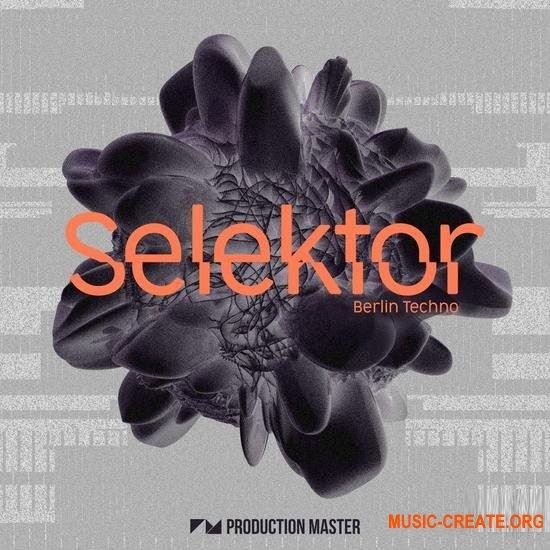Production Master Selektor: Berlin Techno (WAV) - сэмплы Techno