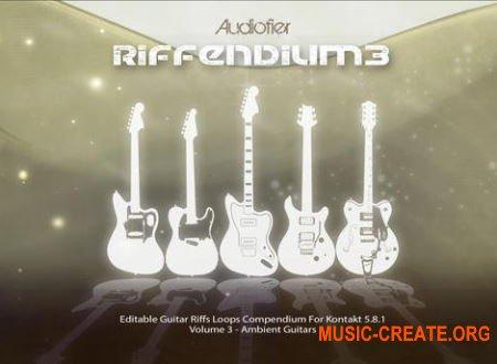 Audiofier Riffendium 3 (KONTAKT) - библиотека электрогитар