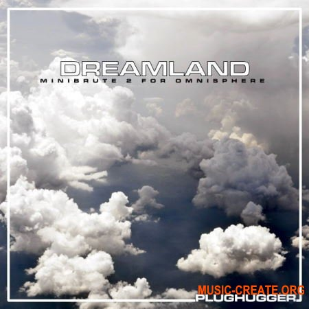 Plughugger Dreamland for Omnisphere 2.5