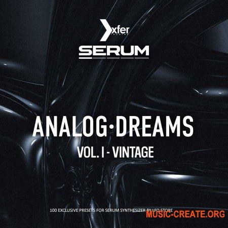 LFO Store Analog Dreams Vol.1 - Vintage SERUM (Serum presets)