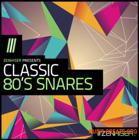 Zenhiser Classic 80s Snares (WAV) - сэмплы снейров