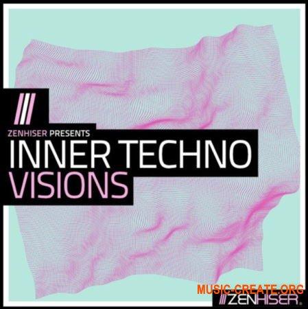 Zenhiser Inner Techno Visions (WAV MIDI) - сэмплы Techno
