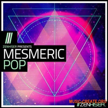 Zenhiser Mesmeric Pop (WAV MIDI) - сэмплы Pop