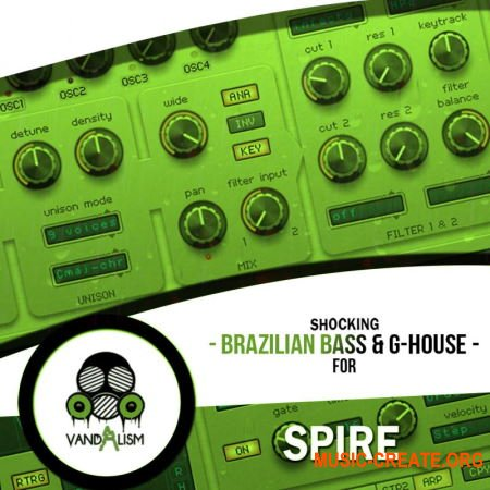 Vandalism Shocking Brazilian Bass & G-House (Spire presets)