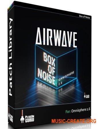 Plugin Guru Airwave Box Noise (Omnisphere)