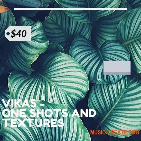 Vikas One Shots +Textures Vol. 1 (WAV) - сэмплы Hip Hop, Trap