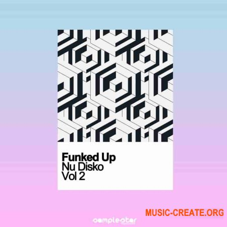 Samplestar Funked Up Nu Disko Vol 2 (WAV) - сэмплы Nu Disko