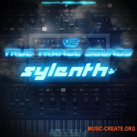 NatLife True Trance Sounds V2 (Sylenth1 presets)