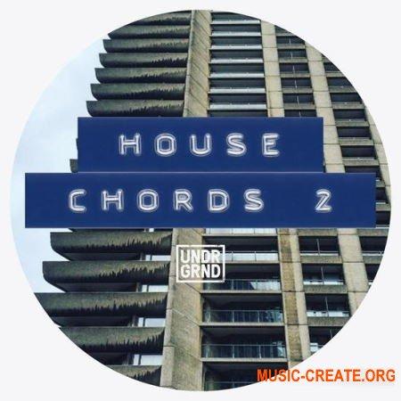 UNDRGRND Sounds House Chords 2 (MULTiFORMAT) - сэмплы House, Deep House