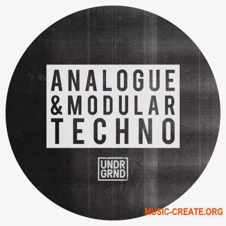 UNDRGRND Sounds Analogue and Modular Techno (MULTiFORMAT) - сэмплы Techno