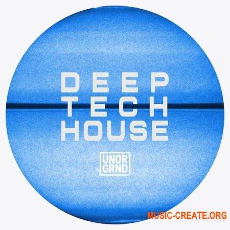UNDRGRND Sounds Deep Tech House (MULTiFORMAT) - сэмплы Deep Tech House