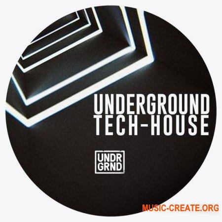 UNDRGRND Sounds Underground Tech House (MULTiFORMAT) - сэмплы Tech House