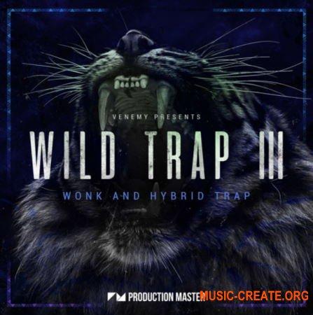 Production Master Wild Trap 3 (WAV) - сэмплы Trap
