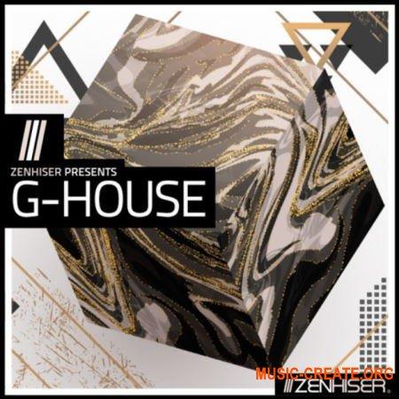 Zenhiser G-House (MULTiFORMAT) - сэмплы G-House