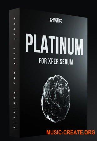 Cymatics Platinum (Xfer Serum presets)