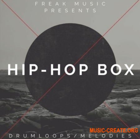 Freak Music Hip-Hop Box (WAV MIDI) - сэмплы Hip Hop