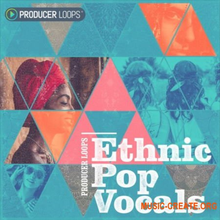 Producer Loops Ethnic Pop Vocals (MULTiFORMAT) - вокальные сэмплы