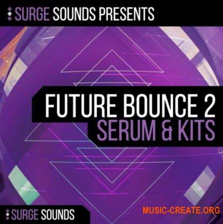 Surge Sounds Future Bounce 2 (WAV MiDi Serum) - сэмплы Future Bounce
