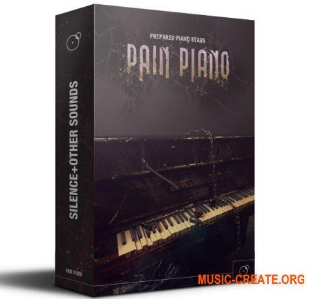 Silence + OtherSounds PAIN PIANO (KONTAKT) - библиотека звуковых экспериментов с фортепиано