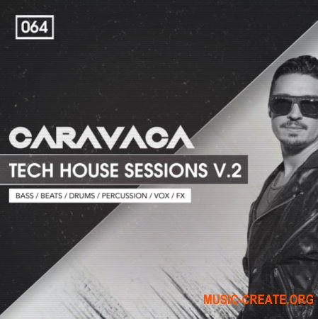 Bingoshakerz Caravaca Tech House Sessions 2 (MULTiFORMAT) - сэмплы Tech House