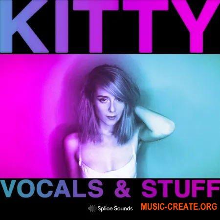 Splice Kitty: Vocals & Stuff (WAV) - сэмплы Pop