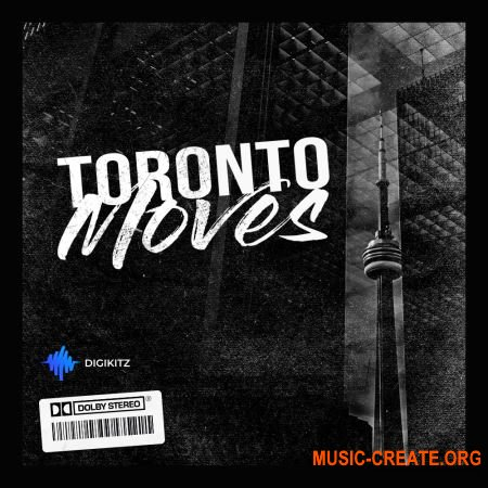 Digikitz Toronto Moves (WAV) - сэмплы Trap