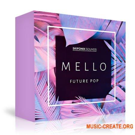 Skifonix Sounds Mello Future Pop (WAV MiDi SYNTH PRESETS KONTAKT DAW TEMPLATE) - сэмплы Future Pop