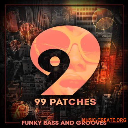 99 Patches Funky Bass and Grooves (WAV) - сэмплы Funky Deep House