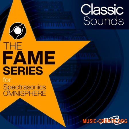 ILIO The Fame Series Classic Sounds Patches (Omnisphere 2 presets)