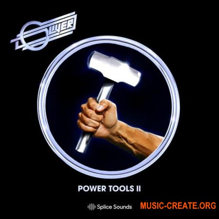 Splice Oliver Power Tools Sample Pack II (WAV) - сэмплы DISCO
