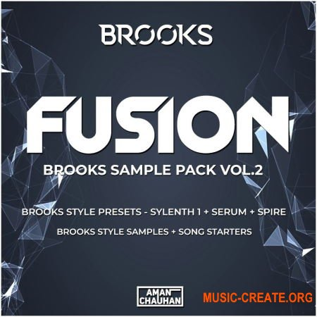 Fusion - Brooks Sample Pack Vol.2 (WAV MiDi FLP Serum Sylenth1 Spire) - сэмплы Future House