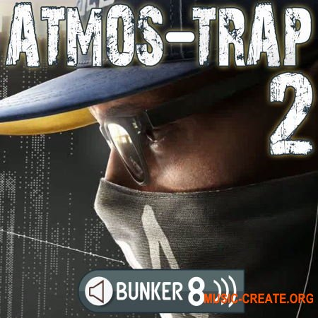 Bunker 8 Digital Labs Atmos Trap 2 (MULTiFORMAT) - сэмплы Trap