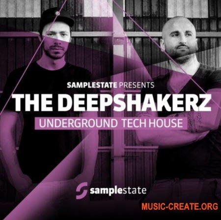 Samplestate The Deepshakerz (MULTiFORMAT) - сэмплы Tech House