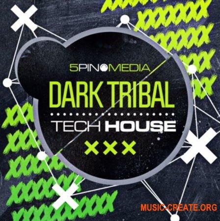 5Pin Media Dark Tribal Tech House (WAV MiDi REX) - сэмплы Tribal Tech House