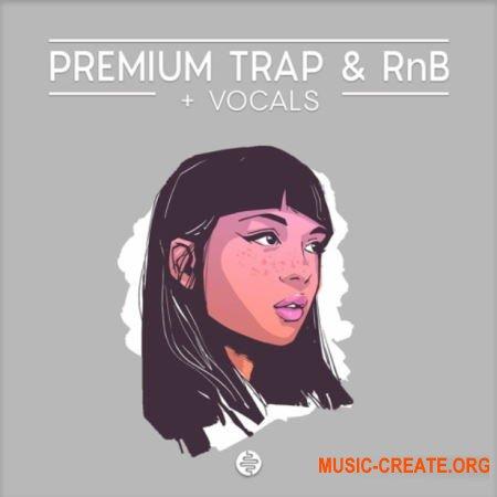 OST Audio Premium Trap And RnB (WAV) - сэмплы Trap, RnB