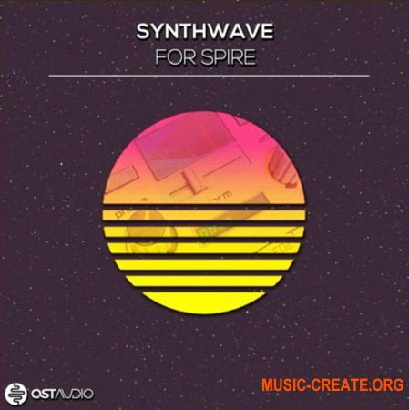OST Audio Synthwave (WAV MiDi SPiRE) - сэмплы Synthwave
