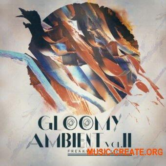 Freaky Loops Gloomy Ambient Vol 2 (WAV) - сэмплы Ambient
