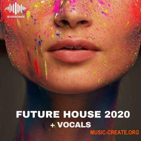 Seven Sounds Future House 2020 + Vocals (WAV MiDi) - сэмплы Future House
