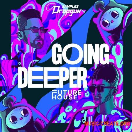 Dropgun Samples Going Deeper: Future House (WAV) - сэмплы Future House