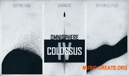 The Unfinished Colossus IV (Omnisphere 2 presets)