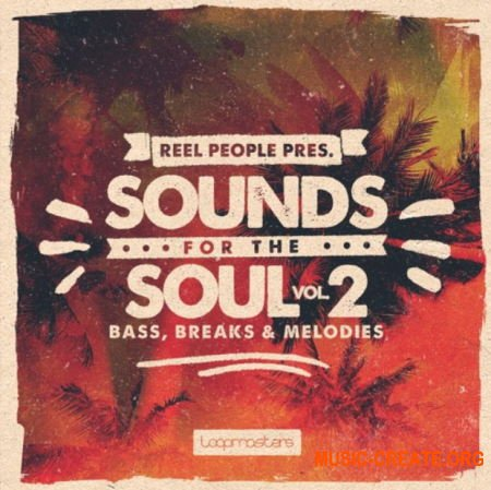 Loopmasters Reel People: Sounds For The Soul Vol 2 (MULTiFORMAT) - сэмплы Soul, Jazz, Blues