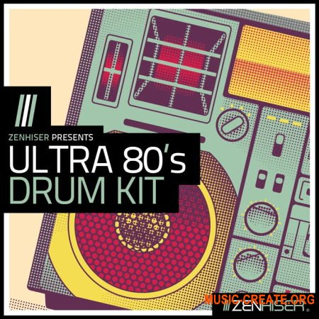 Zenhiser Ultra 80's Drum Kit (WAV) - драм сэмплы