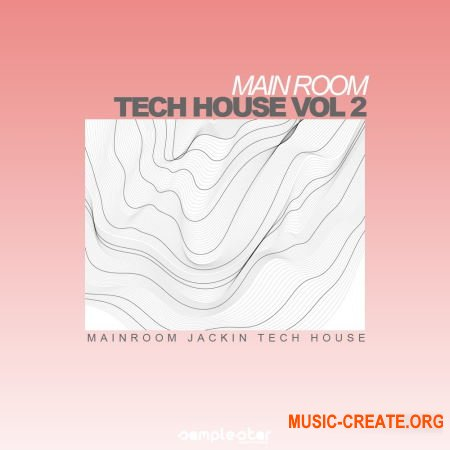 Samplestar Main Room Tech House Vol 2 (WAV MiDi) - сэмплы Tech House