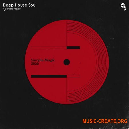 Sample Magic Deep House Soul (WAV) - сэмплы Deep House