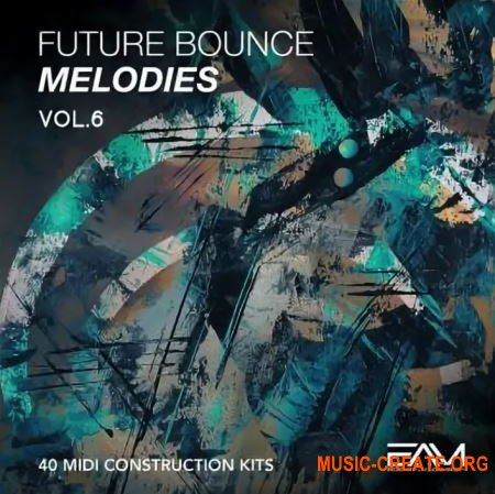 Essential Audio Media - Future Bounce Melodies Vol.6 (MIDI)