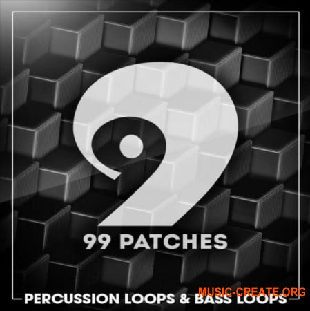 99 Patches Percussion Loops and Bass Loops (WAV) - сэмплы House, Tribal, Tech House, Techno, Deep House