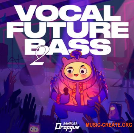 Dropgun Samples Vocal Future Bass 2 (Serum Massive Sylenth1)